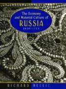 The Economy and Material Culture of Russia, 1600-1725