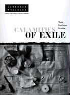 Calamities of Exile Calamities of Exile Calamities of Exile: Three Nonfiction Novellas Three Nonfiction Novellas Three Nonfiction Novellas