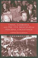 China, Cambodia, and the Five Principles of Peaceful Coexistence