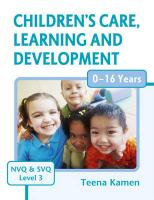 Children's Care, Learning and Development for NVQ & SVQ Level 3 - Kamen, Teena