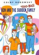 Ben and the Sudden Too-Big Family - Rodowsky, Colby