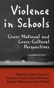 Violence in Schools: Cross-National and Cross-Cultural Perspectives