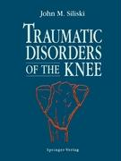 Traumatic Disorders of the Knee - Lhowe, L. C.