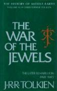 The War of the Jewels: The Later Silmarillion, Part Two