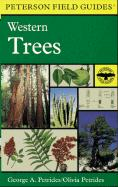 A Field Guide to Western Trees: Western United States and Canada