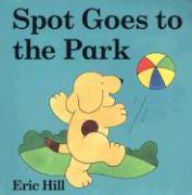 Spot Goes to the Park