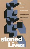 Storied Lives: The Cultural Politics of Self-Understanding