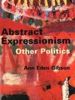 Abstract Expressionism: Other Politics
