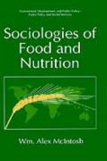 Sociologies of Food and Nutrition - McIntosh, William Alex
