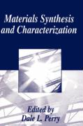 Materials Synthesis and Characteriztion