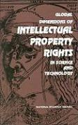 Global Dimensions of Intellectual Property Rights in Science and Technology