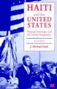 Haiti and the United States: National Stereotypes and the Literary Imagination