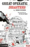 Great Operatic Disasters - Vickers, Hugh