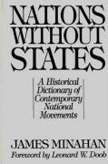 Nations Without States: A Historical Dictionary of Contemporary National Movements