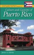Culture and Customs of Puerto Rico - Galvan, Javier A.