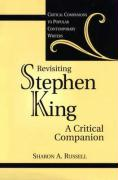 Revisiting Stephen King: A Critical Companion