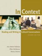 In Context: Reading and Writing in Cultural Conversations - Feldman, Ann Merle; McManus, Ellen; Downs, Nancy