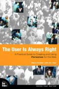 The User Is Always Right: A Practical Guide to Creating and Using Personas for the Web