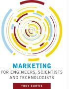 Marketing for Engineers, Scientists and Technologists