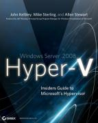 Windows Server 2008 Hyper-V: Insiders Guide to Microsoft's Hypervisor