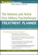 The Veterans and Active Duty Military Psychotherapy Treatment Planner