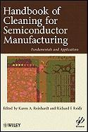 Handbook of Cleaning for Semiconductor Manufacturing: Fundamental and Applications