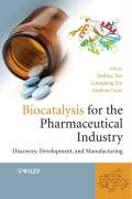 Biocatalysis for the Pharmaceutical Industry: Discovery, Development, and Manufacturing. Junhua Tao, Guo-Qiang Lin, Andreas Liese