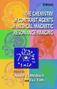 The Chemistry of Contrast Agents in Medical Magnetic Resonance Imaging - Merbach