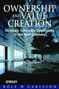 Ownership and Value Creation: Strategic Corporate Governance in the New Economy