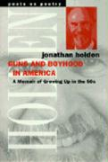 Guns and Boyhood in America: A Memoir of Growing Up in the 50s - Holden, Jonathan