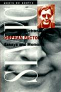 Orphan Factory: Essays and Memoirs
