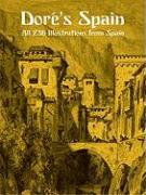 Dore's Spain: All 236 Illustrations from Spain