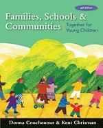 Families, Schools and Communities: Together for Young Children - Couchenour, Donna; Chrisman, Kent