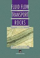 Fluid Flow and Transport in Rocks: Mechanisms and Effects