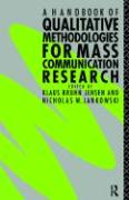 A Handbook of Qualitative Methodology for Mass Communication Research