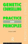 Genetic Counselling: Practice and Principles - Clarke Angus