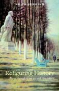 Refiguring History - Jenkins, Keith