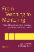 From Teaching to Mentoring in Adult Education: Principles and Practice, Dialogue and Life in Adult Education