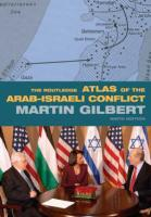 The Routledge Atlas of the Arab-Israeli Conflict