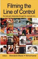 Filming the Line of Control: The Indo-Pak Relationship Through the Cinematic Lense