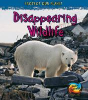 Disappearing Wildlife