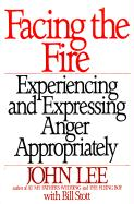 Facing the Fire: Experiencing and Expressing Anger Appropriately