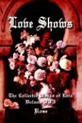 Love Shows: The Collected Works of Lala Volume III