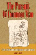The Pursuit of Common Man: A Tale of Christianity and Common American Culture