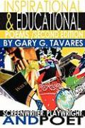 Inspirational & Educational Poems Second Edition - Tavares, Gary G.