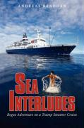 Sea Interludes: Rogue Adventure on a Tramp Steamer