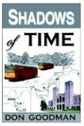 Shadows of Time - Goodman, Don