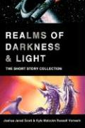 Realms of Darkness & Light: The Short Story Collection