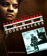Extraordinary Women Journalists - Price-Groff, Claire