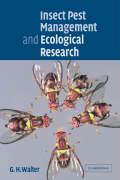 Insect Pest Management and Ecological Research